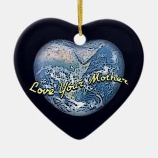 Earth Heart: Love Your Mother Ceramic Heart Ornament