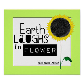 Earth Laughs in Flower Poster