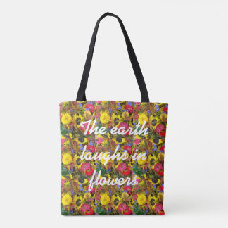 Earth Laughs in Flowers tote