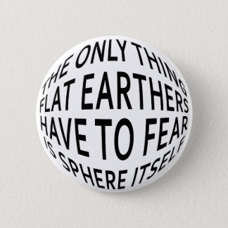 Earth Not Flat 2 Inch Round Button