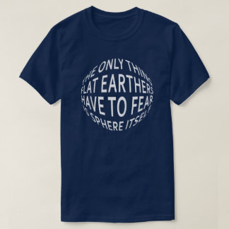 Earth Not Flat T-Shirt