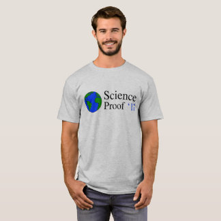 Earth Science Proof T-shirt