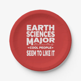 Earth Sciences College Major Cool People Paper Plate
