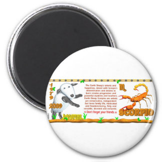 Earth Sheep zodiac born in  Scorpio 1979 2 Inch Round Magnet