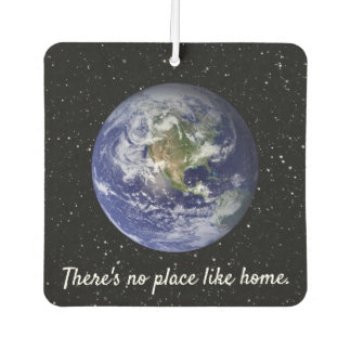 Earth. There's no place like home. Car Air Freshener