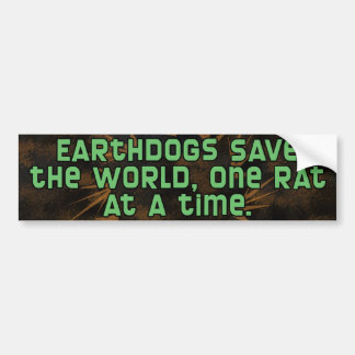 Earthdog One Rat at a Time Bumper Sticker