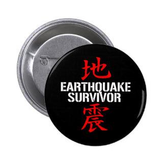 EARTHQUAKE SURVIVOR PIN