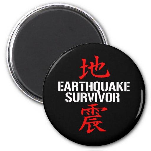 EARTHQUAKE SURVIVOR FRIDGE MAGNET