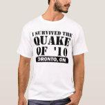EARTHQUAKE TORONTO 2010 Black Lettering T-Shirt