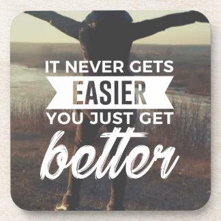 Easier Stronger Better Coaster