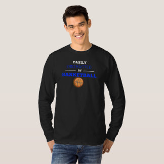 Easily Distracted By Basketball Long Sleve T-Shirt