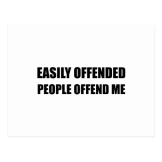 Easily Offended People Offend Me Postcard