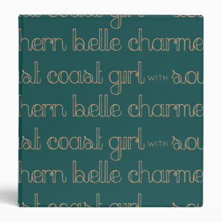 East Coast Girl with Southern Belle Charm 3 Ring Binder