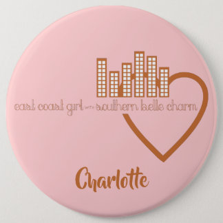 East Coast Girl with Southern Belle Charm 6 Inch Round Button