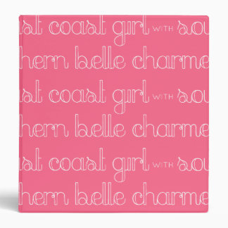 East Coast Girl with Southern Belle Charm Binder