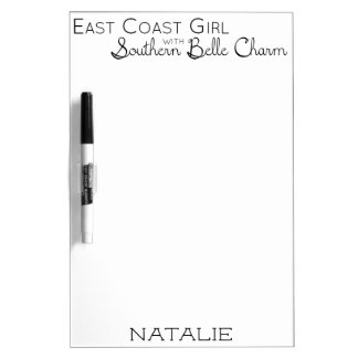 East Coast Girl with Southern Belle Charm Dry Erase Board