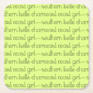 East Coast Girl with Southern Belle Charm Square Paper Coaster