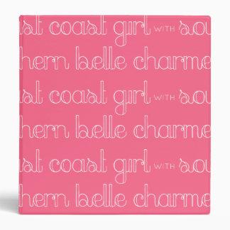 East Coast Girl with Southern Belle Charm Vinyl Binders