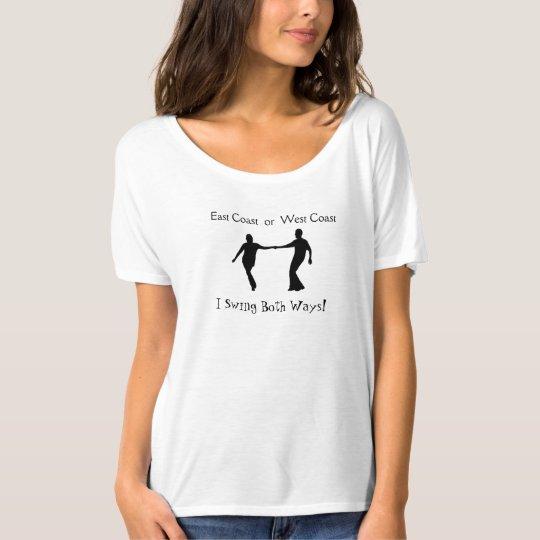 East Coast or West Coast - I Swing Both Ways T-Shirt
