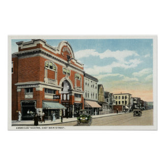East Main Street View of the American Theatre Poster