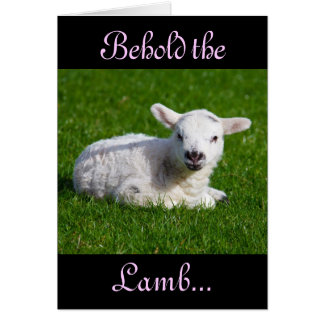 Easter Behold the Lamb I Greeting Card