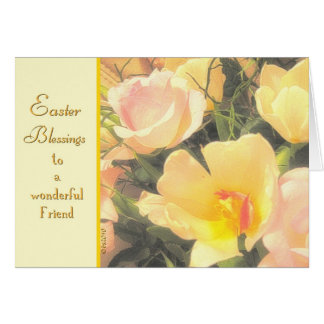 easter blessings to a wonderful friend card