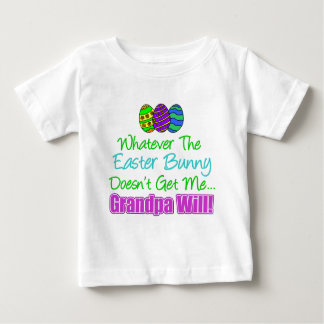 Easter Bunny Doesn't Grandpa Will Baby T-Shirt