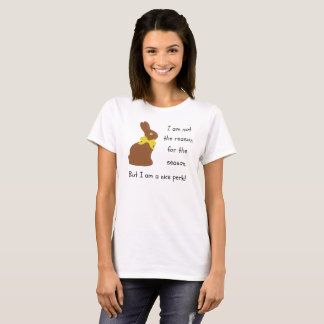 Easter Bunny I Am Not The Reason For The Season T-Shirt