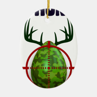 easter egg, I hunt easter deer eggs, funny shooter Ceramic Oval Ornament