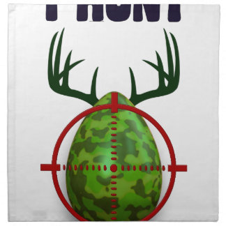 easter egg, I hunt easter deer eggs, funny shooter Napkin