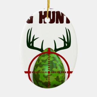 Easter expert Hunter, egg deer target shooter, fun Ceramic Ornament