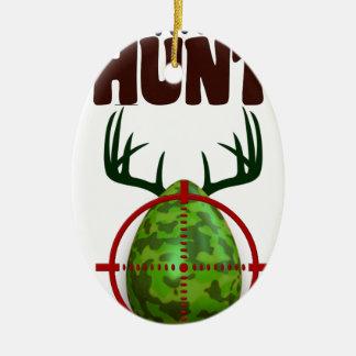 easter funny design, Born to hunt deer egg shooter Ceramic Oval Ornament