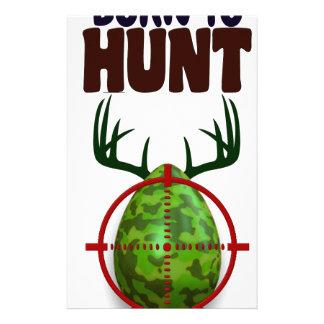 easter funny design, Born to hunt deer egg shooter Stationery