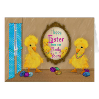 Easter - Funny Ducks - Our Family to Yours Card