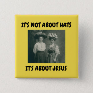 EASTER HAT BUTTON IT'S ABOUT JESUS VICTORIAN