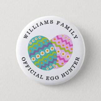 Easter Official Egg Hunter Add Family Name 2 Inch Round Button
