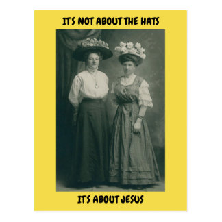 EASTER POSTCARD IT'S ABOUT JESUS VICTORIAN HATS