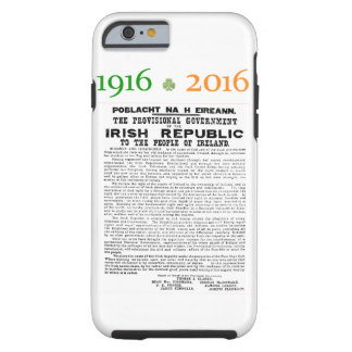 Easter Rising 1916 - 2016 Commemorative Phone Case Tough iPhone 6 Case