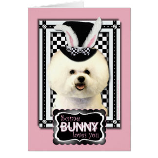 Easter - Some Bunny Loves You - Bichon Frise Card