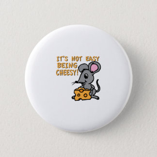Easy Being Cheesy 2 Inch Round Button