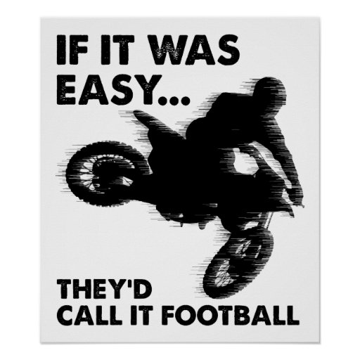 Easy is Football Funny Poster