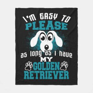 Easy to Please As Long Have My Golden Retriever Fleece Blanket