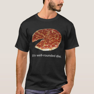 """Eat a well rounded diet"" Black Pizza T-Shirt"