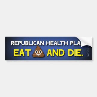 Eat **** and die bumper sticker