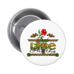 Eat and Live Healthy Pinback Button