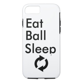 Eat Ball Sleep Repeat iPhone 7 Case