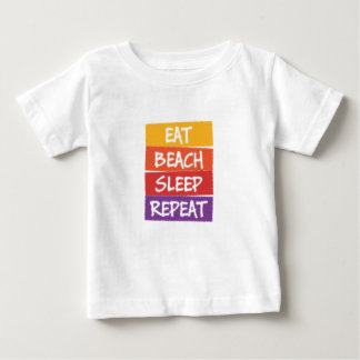 Eat Beach Sleep Repeat Baby T-Shirt