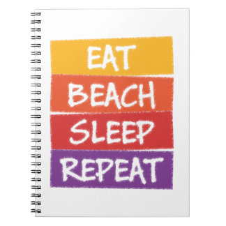 Eat Beach Sleep Repeat Notebooks
