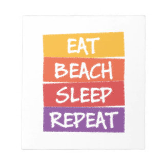 Eat Beach Sleep Repeat Notepad