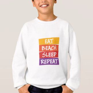Eat Beach Sleep Repeat Sweatshirt
